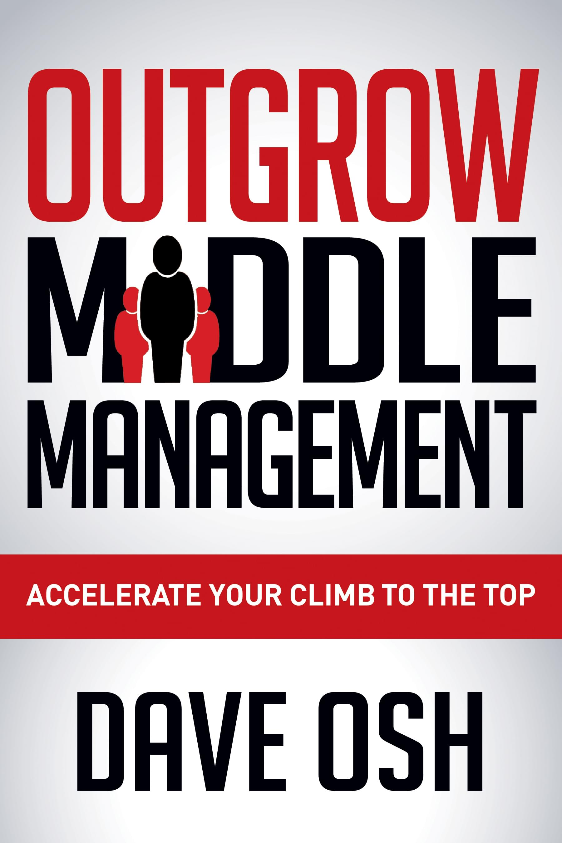 Outgrow Middle Management