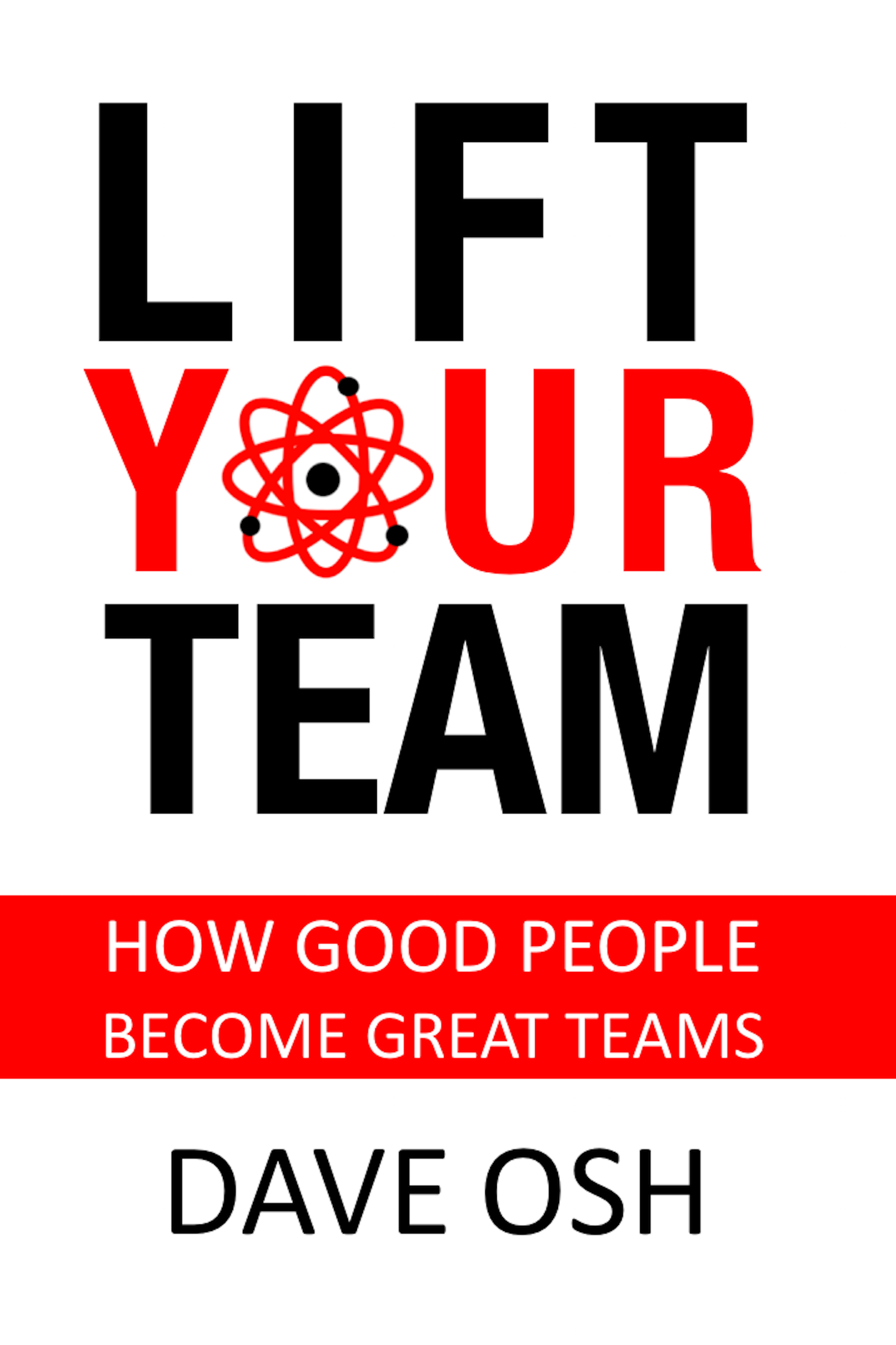 Lift Your Team